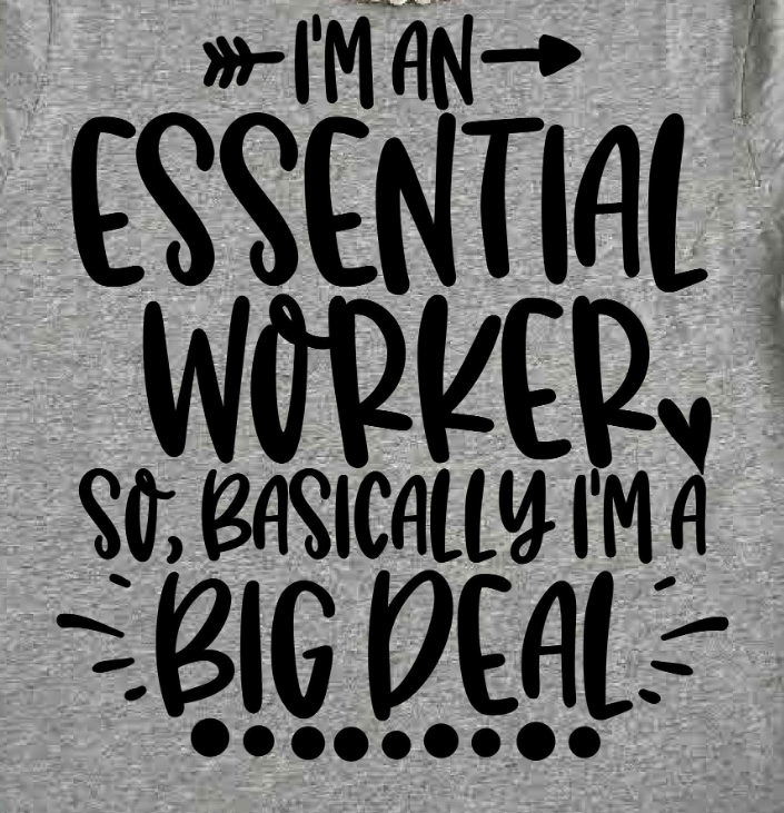 Essential-Worker-SVG-DXF-JPEG-Silhouette-Cameo-Cricut-Nurse-Im-a-big-deal